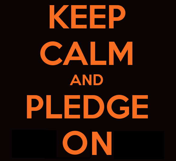 keep-calm-and-pledge-on
