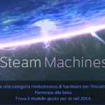 Secondo annuncio, ecco le console: Steam Machines!